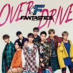 FANTASTICS from EXILE TRIBE OVER DRIVE ��CD+DVD�� 12cmCD Single ����ŵ����