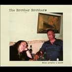 The Brother Brothers Some People I Know CD