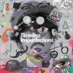 THE CHARM PARK Timeless Imperfections CD ※特典あり