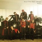 Apeace Never Ever End/Always [CD+DVD]<初回限定盤> 12cmCD Single
