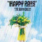 THE BAWDIES HAPPY RAYS<完全生産限定盤> 7inch Single ※特典あり
