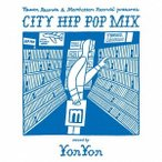 Various Artists Tower Records & Manhattan Records presents CITY HIP POP MIX mixed by YonYon CD