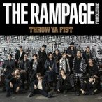 THE RAMPAGE from EXILE TRIBE THROW YA FIST [CD+DVD] 12cmCD Single ※特典あり