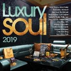 Various Artists Luxury Soul 2019 CD