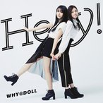 WHY@DOLL Hey! CD