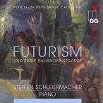 シュテッフェン・シュライヤーマッハー 未来派と初期イタリア前衛音楽 CD