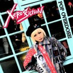 Xero Fiction POP OVERDOSE! CD