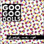 Goo Goo Dolls Hold Me Up<限定盤> LP