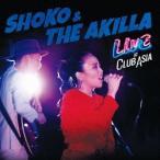 SHOKO & THE AKILLA LIVE AT CLUB ASIA CD