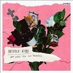 Middle Kids New Songs For Old Problems LP