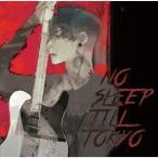 MIYAVI NO SLEEP TILL TOKYO [CD+DVD]<初回限定盤> CD ※特典あり