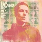 Liam Gallagher Why Me? Why Not. (Deluxe Edition) CD