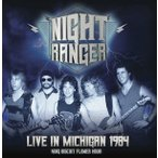 Night Ranger Live In Michigan 1984 - King Biscuit Flower Hour CD