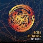JAZZ KLAXON METRO WILDERNESS CD