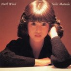 松田聖子 North Wind CD