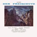 ヨーゼフ・カイルベルト ウェーバー: 歌劇「魔弾の射手」全曲(対訳付)<タワーレコード限定> SACD Hybrid