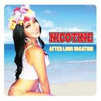 NICOTINE AFTER LONG VACATION CD
