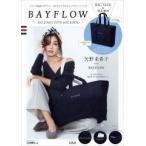 BAYFLOW BIG LOGO TOTE BAG BOOK Book ※特典あり
