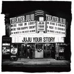 JUJU YOUR STORY [4CD+DVD+豪華ブックレット]<初回生産限定盤> CD