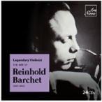 ラインホルト・バルヒェット ラインホルト・バルヒェットの芸術〜レジェンダリー・ヴァイオリニスト CD