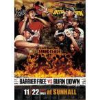 BARRIER FREE 決戦 -SOUND CLASH- DVD