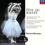 Fete Du Ballet - A Compendium Of Ballet Rarities CD