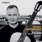 イスモ・エスケリネン クロモス〜21世紀ギター音楽 SACD Hybrid