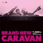 T字路s BRAND NEW CARAVAN CD ※特典あり
