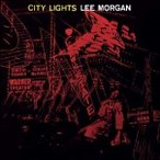 Lee Morgan City Lights<限定盤> LP
