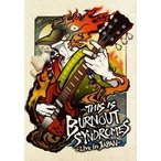 BURNOUT SYNDROMES THIS IS BURNOUT SYNDROMES -Live in JAPAN- [Blu-ray Disc+Tシャツ]<完全生産限定盤> Blu-ray Disc ※特典あり
