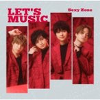 Sexy Zone LET'S MUSIC [CD+DVD]<初回限定盤B> 12cmCD Single ※特典あり