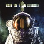 OUT OF THIS WORLD アウト・オブ・ディス・ワールド<完全生産限定盤> CD