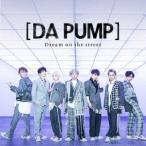 DA PUMP Dream on the street [CD+DVD]<Type B 初回限定生産盤> 12cmCD Single ※特典あり