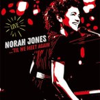 Norah Jones 'Til We Meet Again CD