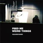 Squarepusher Feed Me Weird Things CD