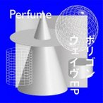 Perfume ポリゴンウェイヴEP [CD+Blu-ray Disc]<初回限定盤A> CD ※特典あり