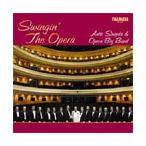 Antti Sarpila Swinging the Opera -Bizet/Puccini/Verdi/etc:Antti Sarpila(cond)/Opera Big Band CD