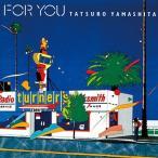 山下達郎 FOR YOU CD