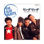 THE BLUE HEARTS リンダリンダ 12cmCD Single