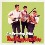 The Kingston Trio アン・イヴニング・ウィズ・ザ・キングストン・トリオ CD