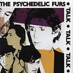 The Psychedelic Furs Talk Talk Talk (+ Bonus Tracks) CD