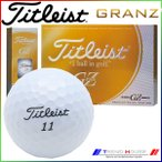 新品未使用 タイトリスト グランゼ  ホワイト オーバーランボール 12球1ダース 箱なしアウトレット GZ GRANZ Titleist
