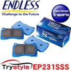 ENDLESS エンドレス EP231SSS SSS SuperStreet S-Sports ストリートスポーツブレーキパッド