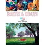 Robots and Donuts