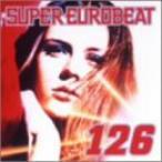 【CD】スーパー・ユーロビート VOL.126/オムニバス オムニバス