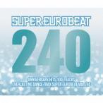 【CD】スーパー・ユーロビート VOL.240/オムニバス オムニバス