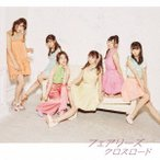 クロスロード(DVD付) / フェアリーズ (CD)