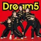 I don't obey〜僕らのプライド〜(DVD付) / Dream5 (CD)