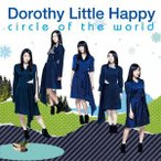 circle of the world / Dorothy Little Happy (CD)