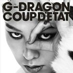 COUP D'ETAT[+ONE OF A KIND&HEARTBREAKER] / G-DRAGON(from BIG.. (CD)